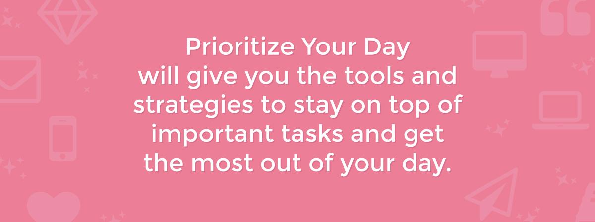 Prioritize Your Day Mini-Course | michaelahoffman.com