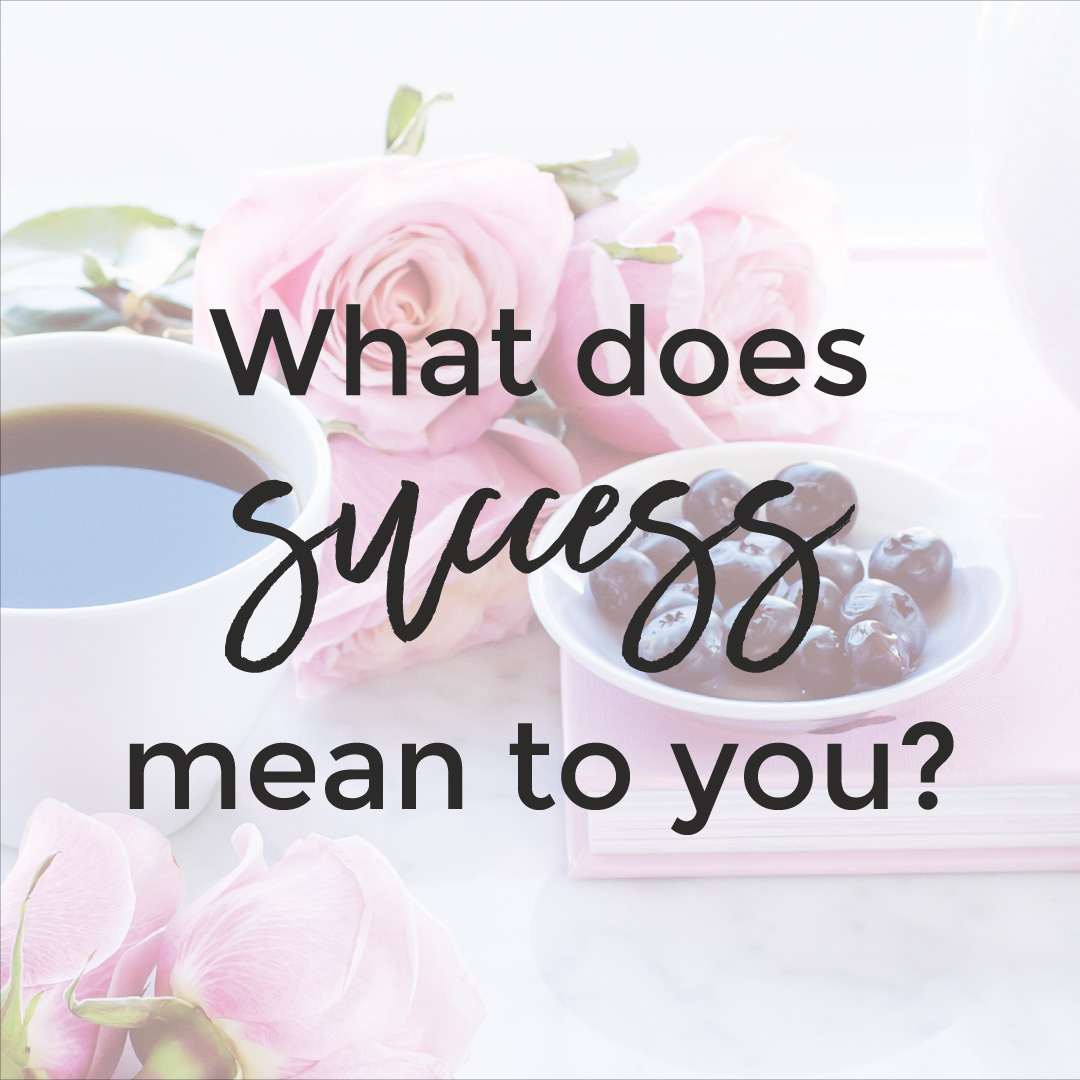 What does success mean to you? | michaelahoffman.com