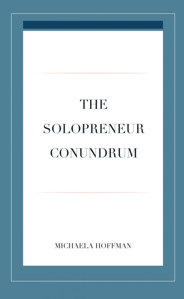 Being a soloprenuer and what that means for running an online business