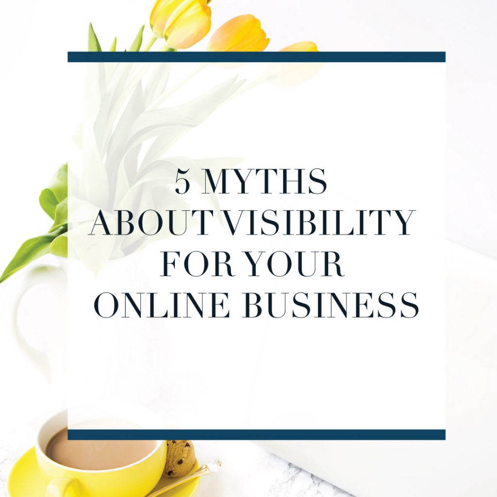 Visibility, grow your business, market your business, get noticed online, tips, visible, be seen