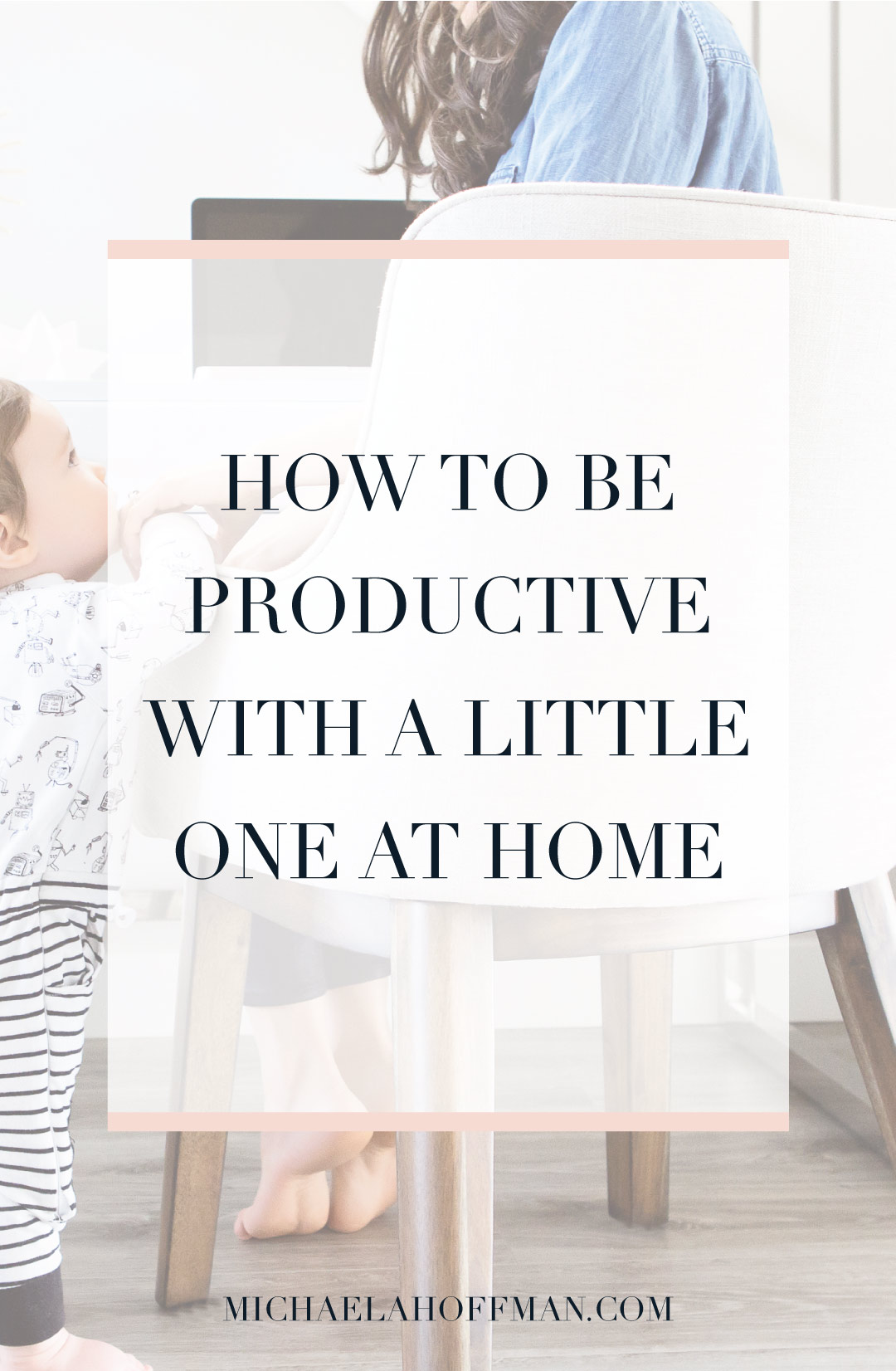 Get more done even when you are working at home with kids