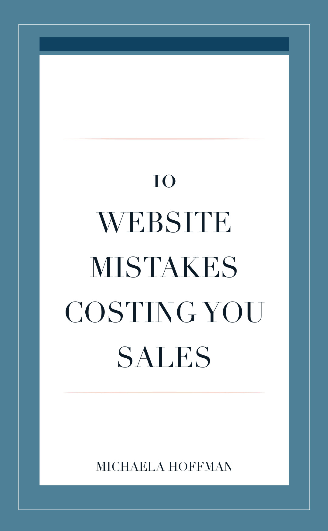 10 Reasons you are missing sales on your website