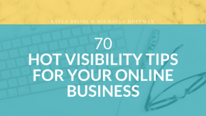 Hot Visibility Tips from Industry Experts to increase your influence and impact online