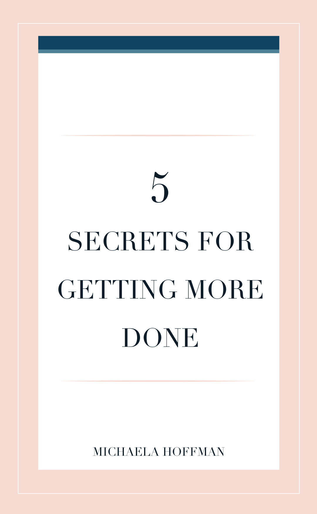 Struggling to get things marked off your to do list. Here are the 5 secrets of getting more done