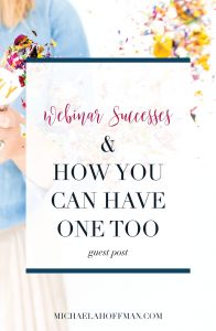 webinar success | market your business | online business | small business | grow your business | online entrepreneur | business | women in business