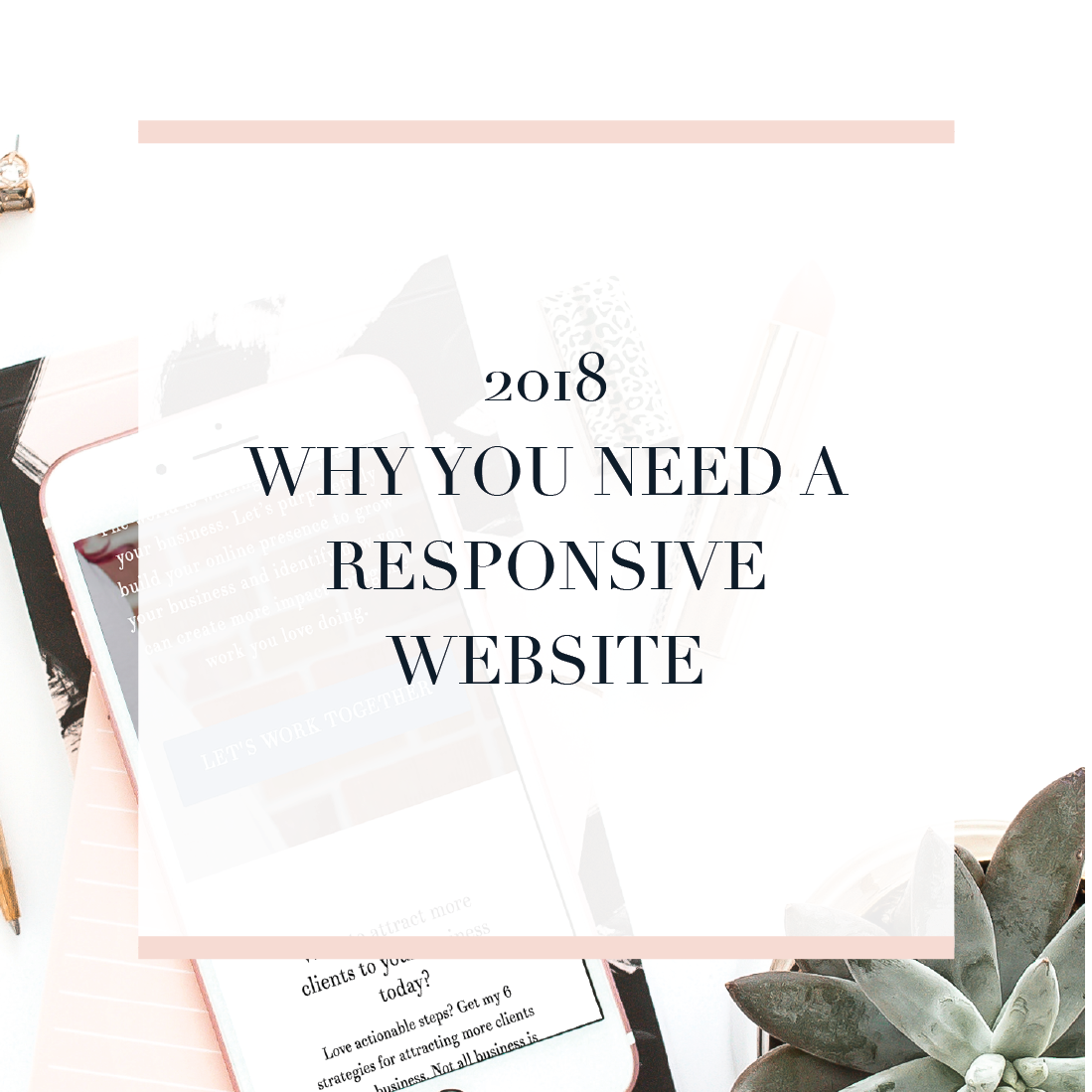 Why your business needs a responsive website in 2018