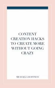 Need to create content but already feeling the pinch? Use these content creation hacks to get more done in less time!