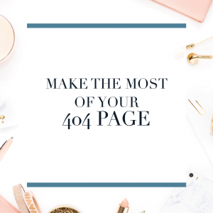 How can your 404 page help you grow your business' email list? Check out this blog post for 3 quick 404 page tips!